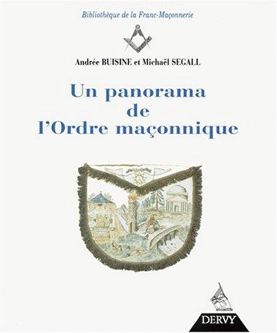 Un Panorama De L'Ordre Maconnique / Freemasonry: Segall, Michael
