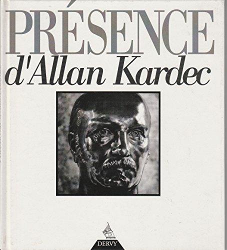 PRÉSENCE d'Allan Kardec: KARDEC, ALLAN &