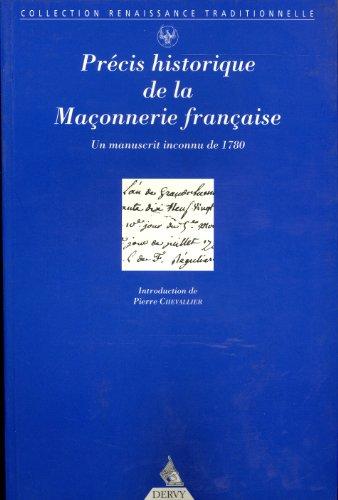 PRÉCIS HISTORIQUE DE LA MAÇONNERIE FRANCAISE: COLLECTIF