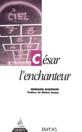 9782850767586: César l'enchanteur (French Edition)