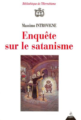 9782850768149: Enquête sur le satanisme (Hermetisme (Bib)