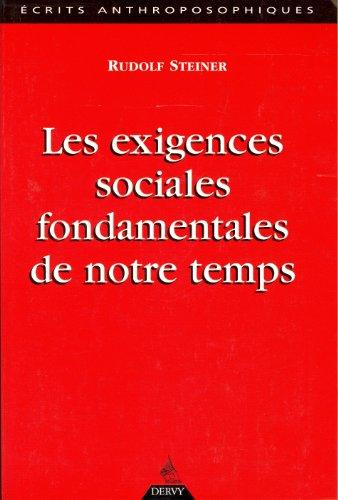 EXIGENCES SOCIALES FONDAMENTALES DE NOTR: STEINER RUDOLF