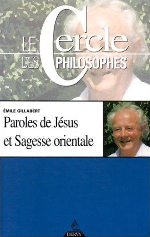 9782850769306: Paroles de Jésus et sagesse orientale