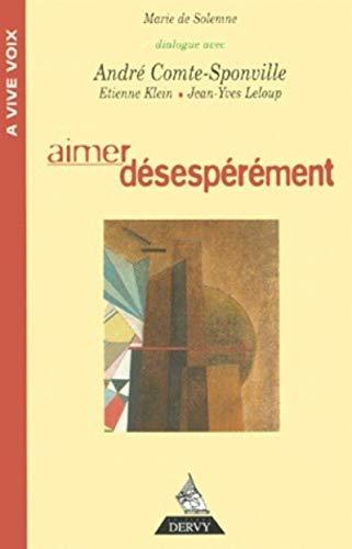 AIMER DESESPEREMENT: DE SOLEMNE