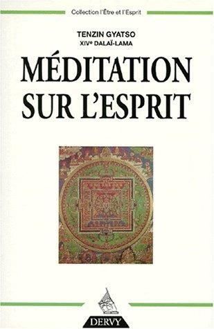 MEDITATION SUR L ESPRIT: GYATSO