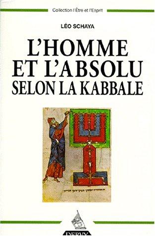 9782850769665: L'Homme et l'Absolu selon la kabbale