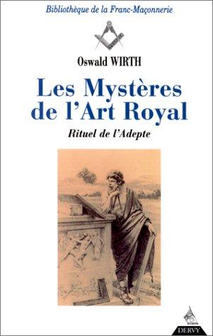 9782850769689: Les mystères de l'art royal. Rituel de l'adepte