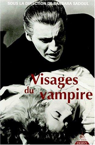 9782850769702: Visages du vampire (French Edition)