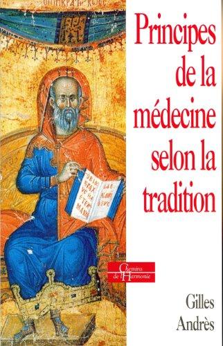 9782850769962: PRINCIPES DE LA MEDECINE SELON LA TRADITION. La médecine dans les sociétés traditionnelles, édition 1999