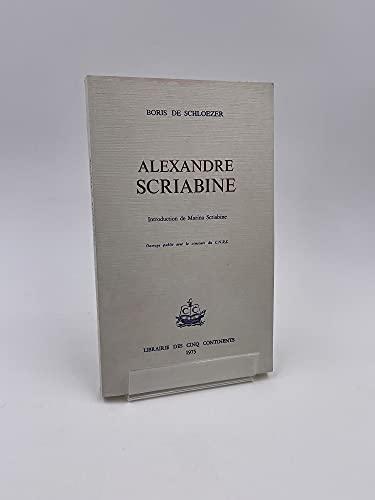 9782850800047: Alexandre Scriabine (Collection Études russes ; v. 7) (French Edition)