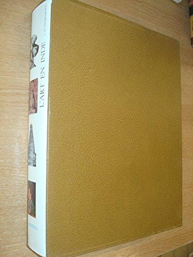 9782850880056: L'Art en Inde (L'Art et les grandes civilisations) (French Edition)