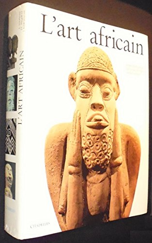 L'Art Africain: KERCHACHE (Jacques) et al