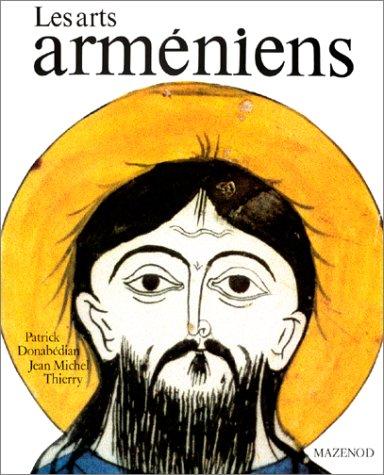 Les Arts arméniens: Patrick Donabédian &