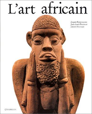 9782850880230: L'ART AFRICAIN (L'art et les grandes civilisations)