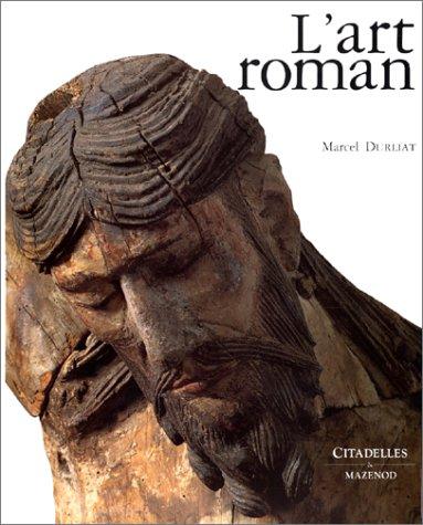 L'Art roman: Durliat, Marcel