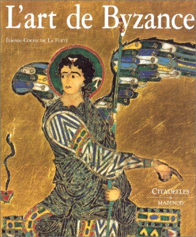 9782850880773: L'Art de Byzance