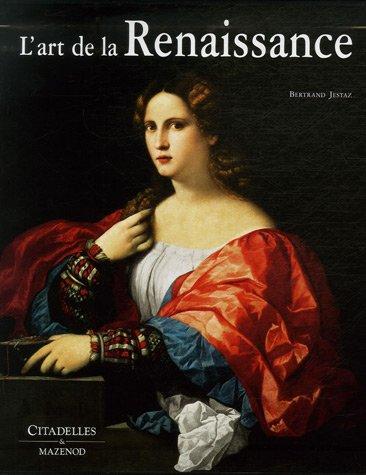 L'art de la Renaissance: Jestaz, Bertrand