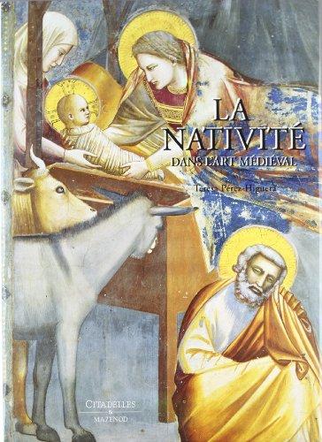 9782850881367: La Nativité dans l'Art médiéval