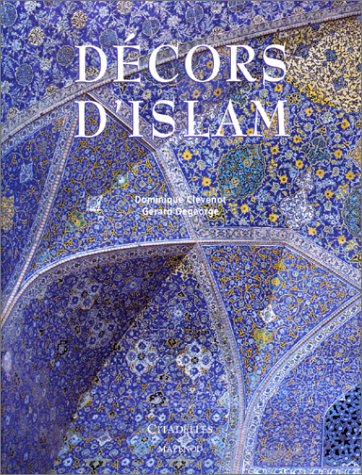 9782850881480: Decors D'Islam (English and French Edition)