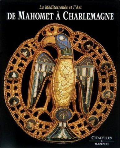 DE MAHOMET À CHARLEMAGNE: CASSANELLI ROBERTO