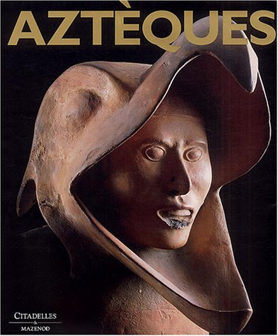 9782850882012: Azteques (French Edition)