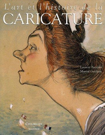 9782850882227: L'art et l'histoire de la caricature