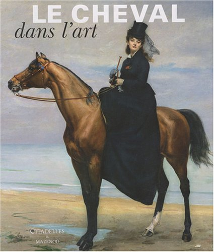 9782850882517: Cheval Dans L'Art (French Edition)
