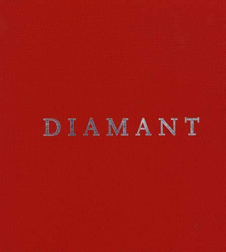 9782850882654: Diamant: de La Roche Brute a la Magie de La Pierre Taillee (French Edition)