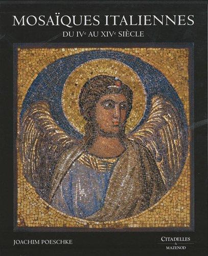 9782850882845: Mosa�ques italiennes : Du IVe au XIVe si�cle