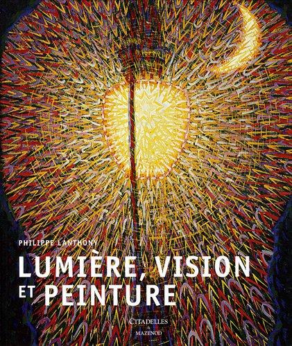 9782850882890: Lumière, vision et peinture