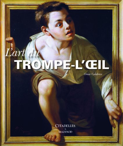 Art Du Trompe-L'Oeil (French Edition): Omar Calabrese