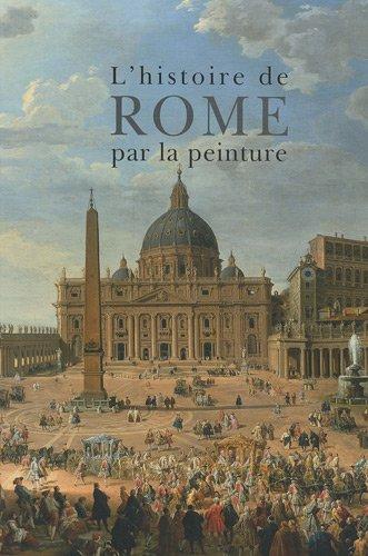 9782850883255: Histoire de Rome Par La Peinture (Citad.LIV.Excep) (French Edition)