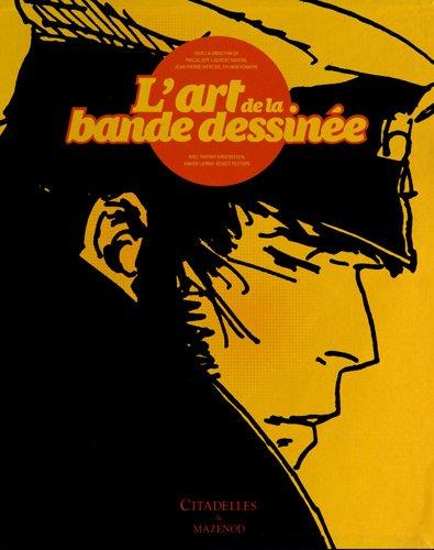 9782850885488: L ART DE LA BANDE DESSINEE + EX LIBRIS LUXE (CITAD.ARTS CIV.)