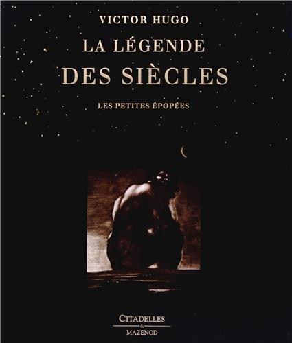9782850885556: La Légende des siècles : Les petites épopées