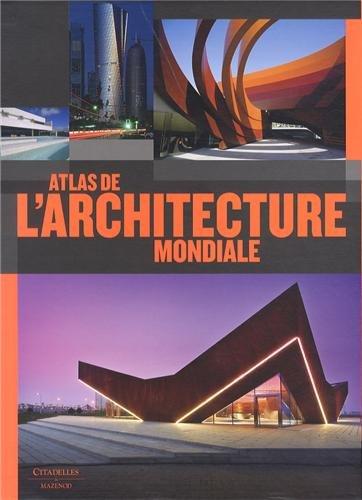 9782850885587: Atlas de l'architecture mondiale