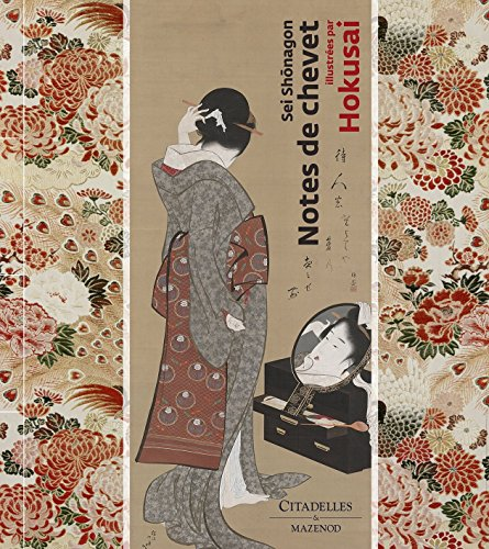 Shônagon Sei ] - Notes de chevet - Illustrées par Hokusai. --------- [ 2 Volumes sous ...