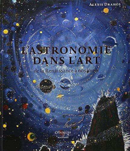 9782850886058: L'astronomie dans l'art : De la Renaissance à nos jours