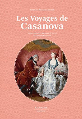VOYAGES DE CASANOVA (LES): CASANOVA GIOVANNI GIACOM