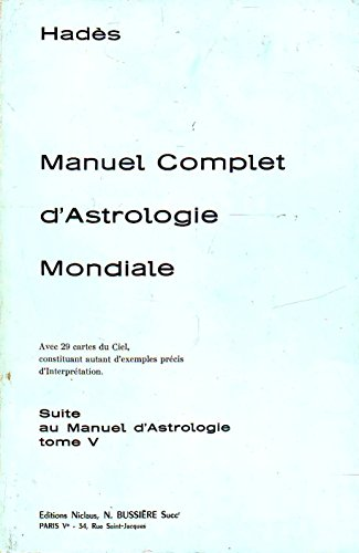 9782850900105: Manuel complet d'astrologie mondiale