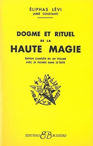 9782850900204: Dogmes et Rituels de haute magie (French Edition)