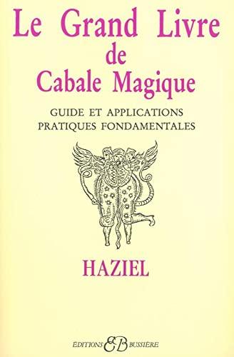 9782850900587: Le grand livre de cabale magique (French Edition)