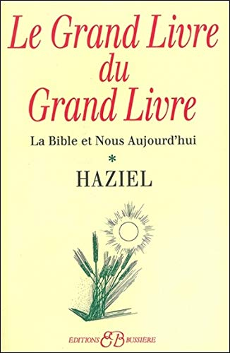 9782850900938: Le Grand livre du grand livre t1 (French Edition)