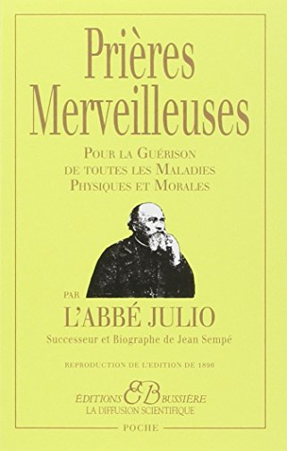 9782850901034: Prières Merveilleuses - Pour la Guérison de toutes les Maladies Physiques et Morales