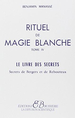RITUEL DE MAGIE BLANCHE T.4: MANASSE, BENJAMIN