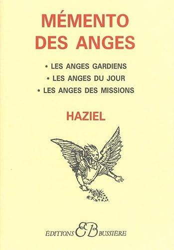 9782850901270: Le Memento des anges - les anges gardiens - les anges du jour - les anges des missions (French Edition)