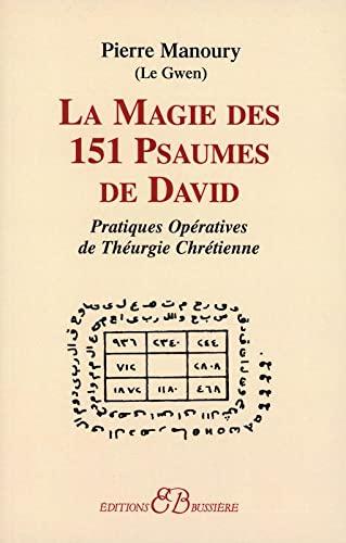 MAGIE DES 151 PSAUMES DE DAVID -LA-: LE GWEN GERALD