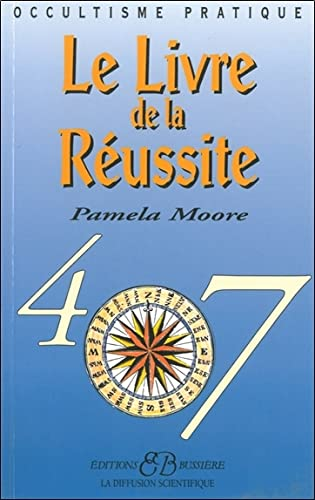 LIVRE DE LA RÉUSSITE (LE): MOORE PAMELA