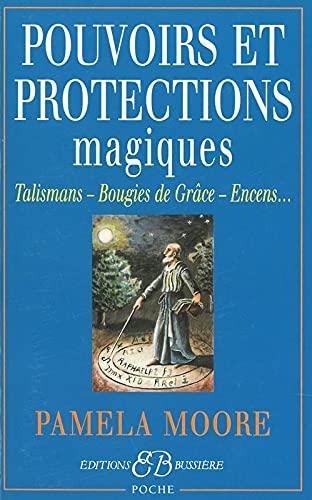 POUVOIRS ET PROTECTIONS MAGIQUES: MOORE PAMELA