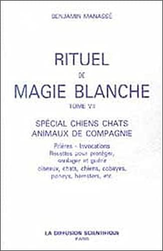 RITUEL DE MAGIE BLANCHE T.7 ; SPECIAL: MANASSE, BENJAMIN
