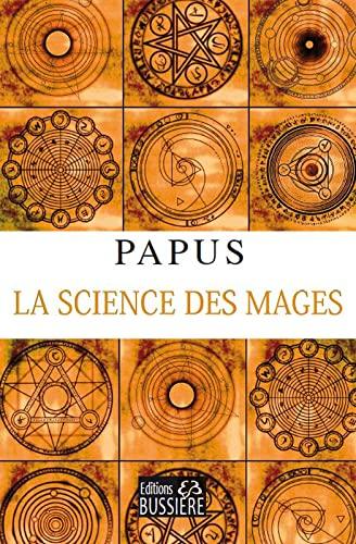 9782850902215: La science des mages et ses applications theoriques et pratiques (French Edition)
